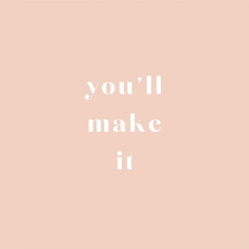 """""""You'll make it"""" quote image was uploaded to You Still Can blog post"""